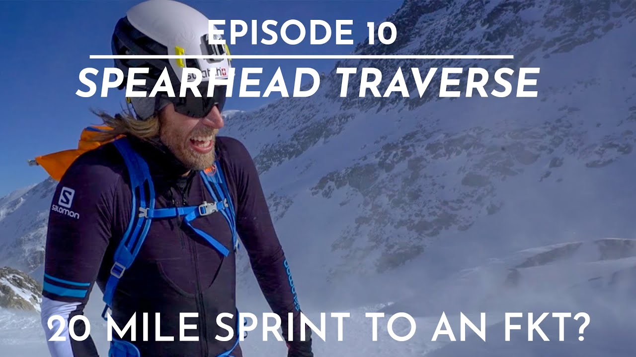 Th FIFTY - Ep. 10 - Spearhead Traverse