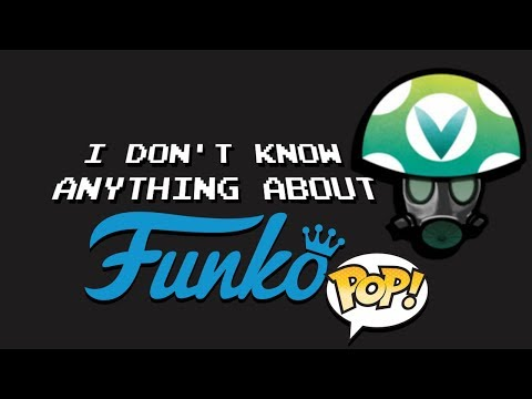 I Don't Know Anything About Funko Pops - Rev [Vinesauce]