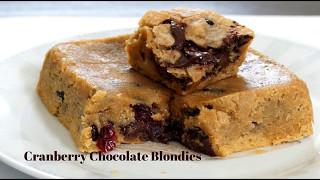 Blondies Recipe - Cranberries Chocolate Blondies - Easy Blondies Recipe