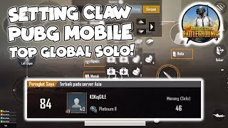 Tips Settingan Pro Player TOP Global SOLO  dan Gameplay - PUBG Mobile Indonesia