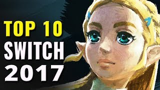 Top 10 Best Nintendo Switch Games of 2017 So Far