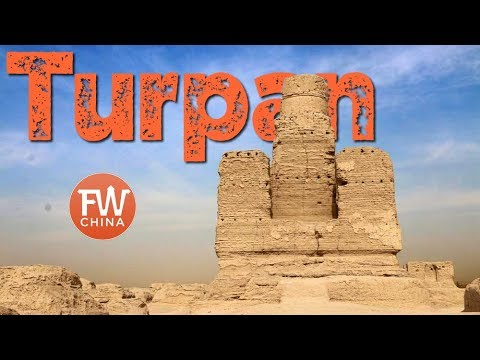 Welcome to Turpan | Heart of the Ancient Silk Road