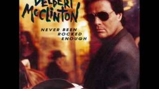 Watch Delbert Mcclinton Never Been Rocked Enough video