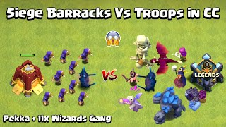 Siege BARRACKS Vs TROOPS in Clan Castle Epic Gameplay | Clash of Clans