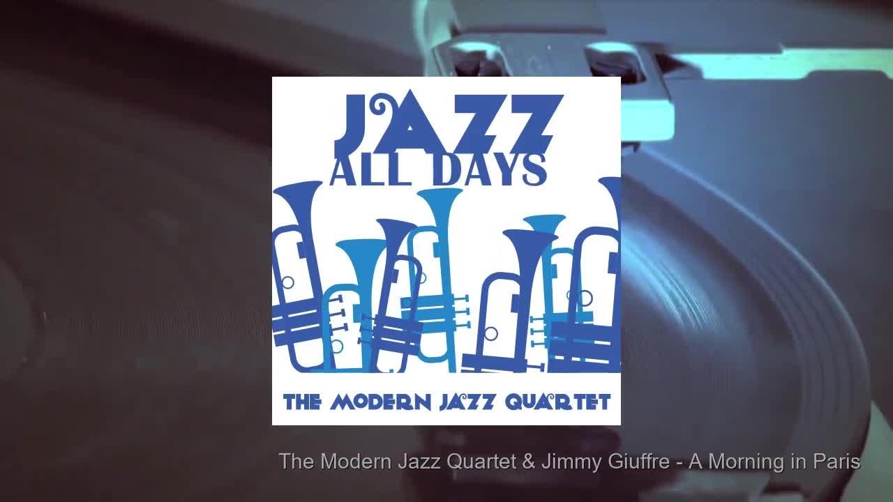 Jazz All Days: The Modern Jazz Quartet