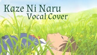 Cover images The Cat Returns - Kaze Ni Naru (Becoming the Wind) - Vocal Cover
