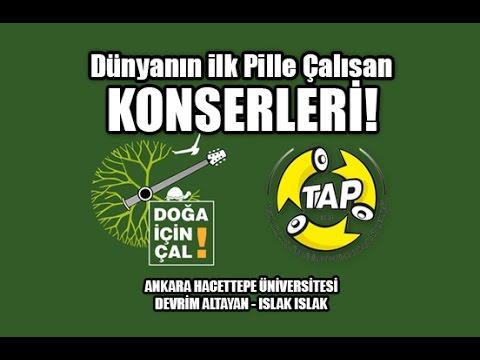 DOĞA İÇİN ÇAL - Islak Islak (Devrim Altanay) - Ankara Hacettepe Üniversitesi