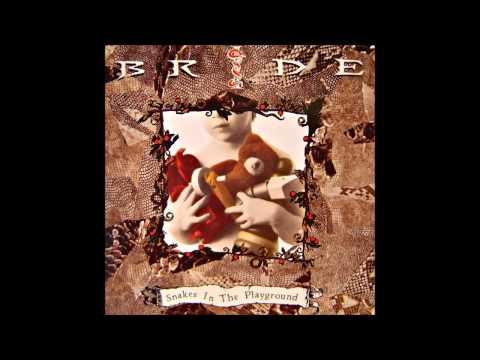 Bride - Snakes In The Playground (Full Album)