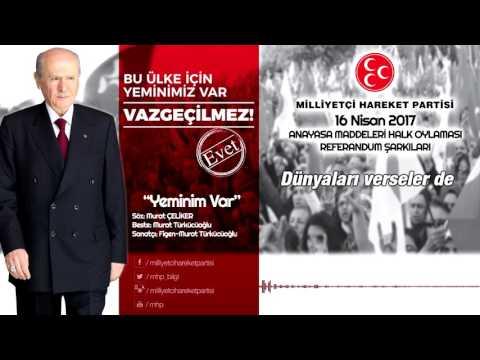 02-Yeminim Var- MHP Referandum Şarkısı (16 Nisan 2017)