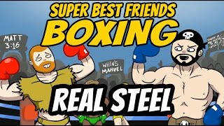 Super Best Friends Boxing: THE FIGHTING - Real Steel
