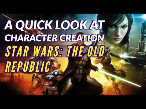 STAR WARS THE OLD REPUBLIC (SWTOR) | Character Creation, Races And Classes In 2020