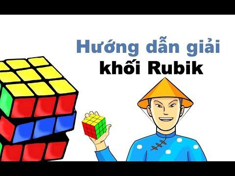 Hướng dẫn giải khối Rubik - dành cho người mới bắt đầu