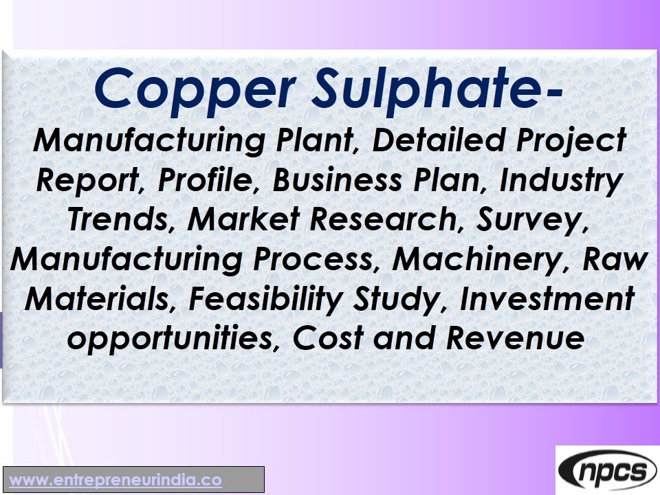 Copper Sulphate Manufacturing Plant Detailed Project Report