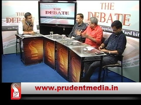 Prudent Media | The Debate | State Administration in jeopardy ? | Ep no 220 | 20 Sept 18