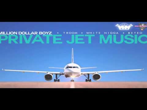 Million Dollar Boyz - Private Jet Music (Feat. TrooM, White Nigga, Beteo) Prod. Cloudboi