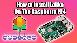 How Install And Setup Lakka On the Raspberry Pi 4