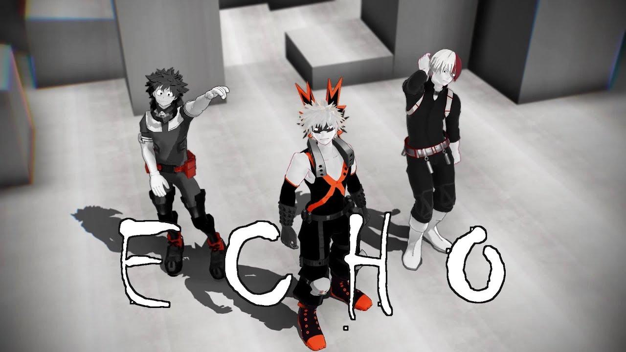 【MMD BNHA】 ECHO 【My Hero Academia】