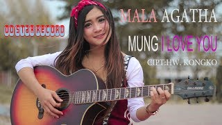 Download Mala Agatha - Mung I Love You [OFFICIAL] Mp3
