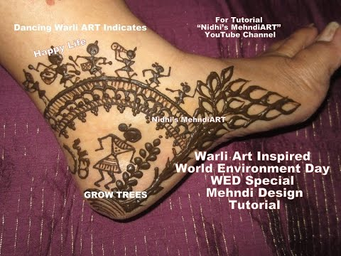 Mehndi For The Inspired Artist : Warli art inspired world environment day wed special side feet