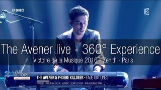 The Avener - Fade Out Lines - Live 360° Experience - On Stage