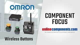 Component Focus: Omron Wireless Buttons