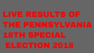 LIVE RESULTS OF THE PENNSYLVANIA SPECIAL ELECTION | CONOR LAMB VS RICK SACCONE