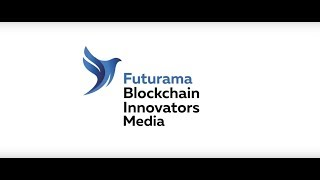 Futurama Blockchain Innovators Summit Spain 2018 thumbnail