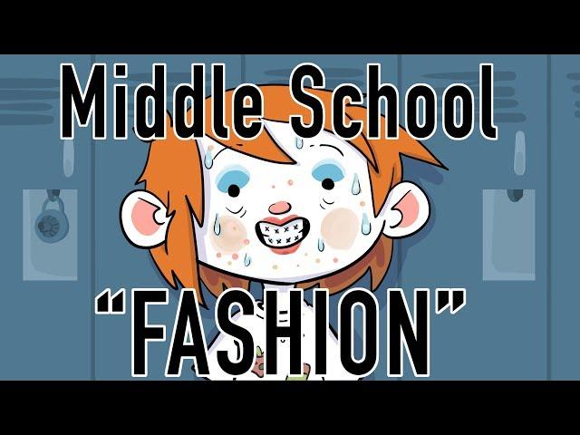 """Middle school """"fashion"""""""
