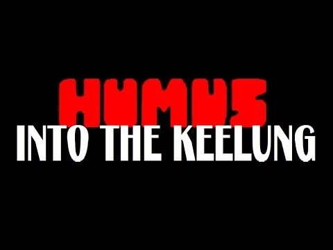 "HUMUS ""Into The Keelung"" radio edit featuring ""Tavo's Fall & Rise"""