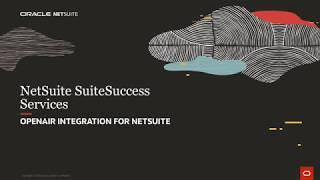 NetSuite SuiteSuccess for Services: OpenAir Integration