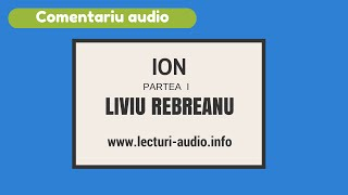 Ion-Liviu Rebreanu-Partea I Comentariu Bacalaureat