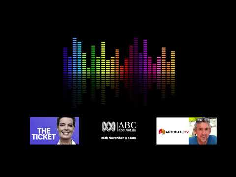 AutomaticTV on ABC News Radio - The Ticket with Tracey Holmes (26 Nov 2017)