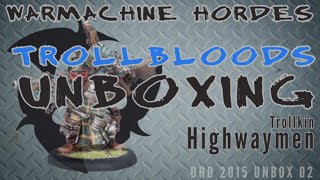 Trollbloods Unboxing 002: Trollkin Highwaymen - My Year of the Trollbloods 002