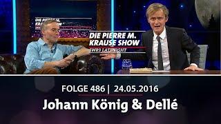 Pierre M. Krause Show vom 24.05.2016 mit Johann König & Dellé