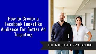 How to Create a Facebook Lookalike Audience For Better Ad Targeting