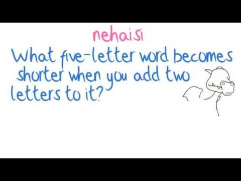 What five-letter word becomes shorter when you add two lett - YouTube - word with the letters