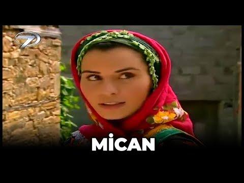 Mican - Kanal 7 TV Filmi
