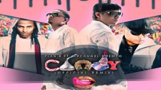Plan B ft Arcangel, Tempo   Candy Remix HD