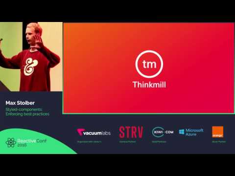 ReactiveConf 2016 - Max Stoiber: Styled-components: Enforcing best practices