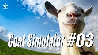 Goat Simulator #03 - Im the devil goat
