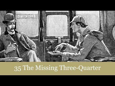 A Sherlock Holmes Adventure: The Missing Three-Quarter Audiobook