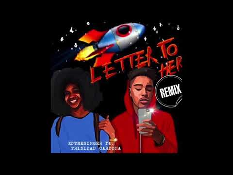 "KDtheSinger feat. Trinidad Cardona - ""Letter to Her Remix"" OFFICIAL VERSION"