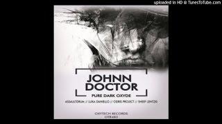 Johnn Doctor - Pure Dark Oxyde (Original Mix)