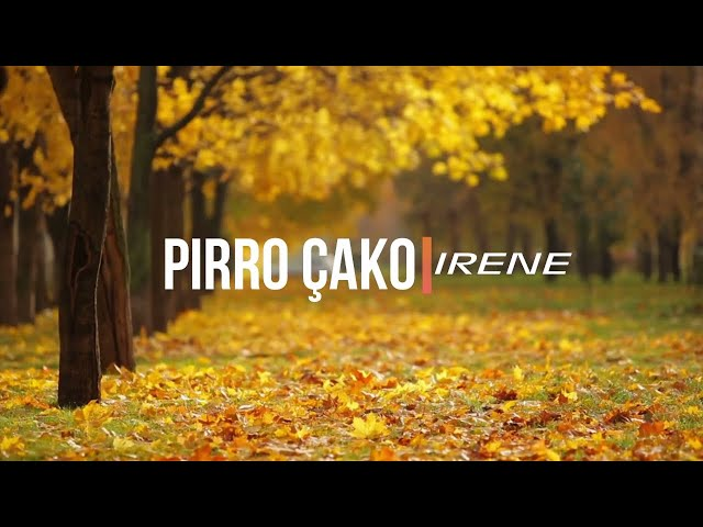 PIRRO ÇAKO - IRENE  ( Lyrics )