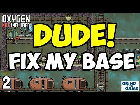 DUDE! Fix My Base #2 - Oxygen Not Included Space Industry (Mark's Base)