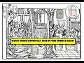 Horrible History - Hospitals in the Middle Ages