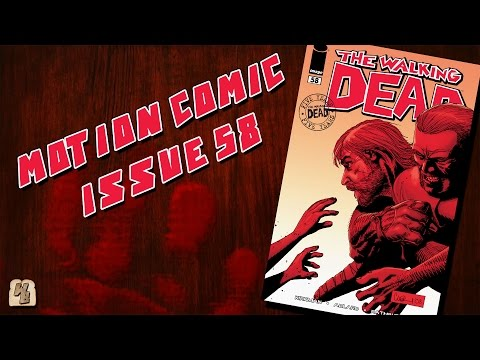 The Walking Dead: Issue 58 - Motion Comic
