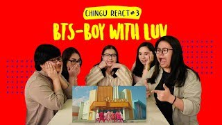 CHINGU REACT 3 BTS 방탄소년단   Boy With Luv Feat. Halsey MV REACTION Indonesia  93 Line Chingu