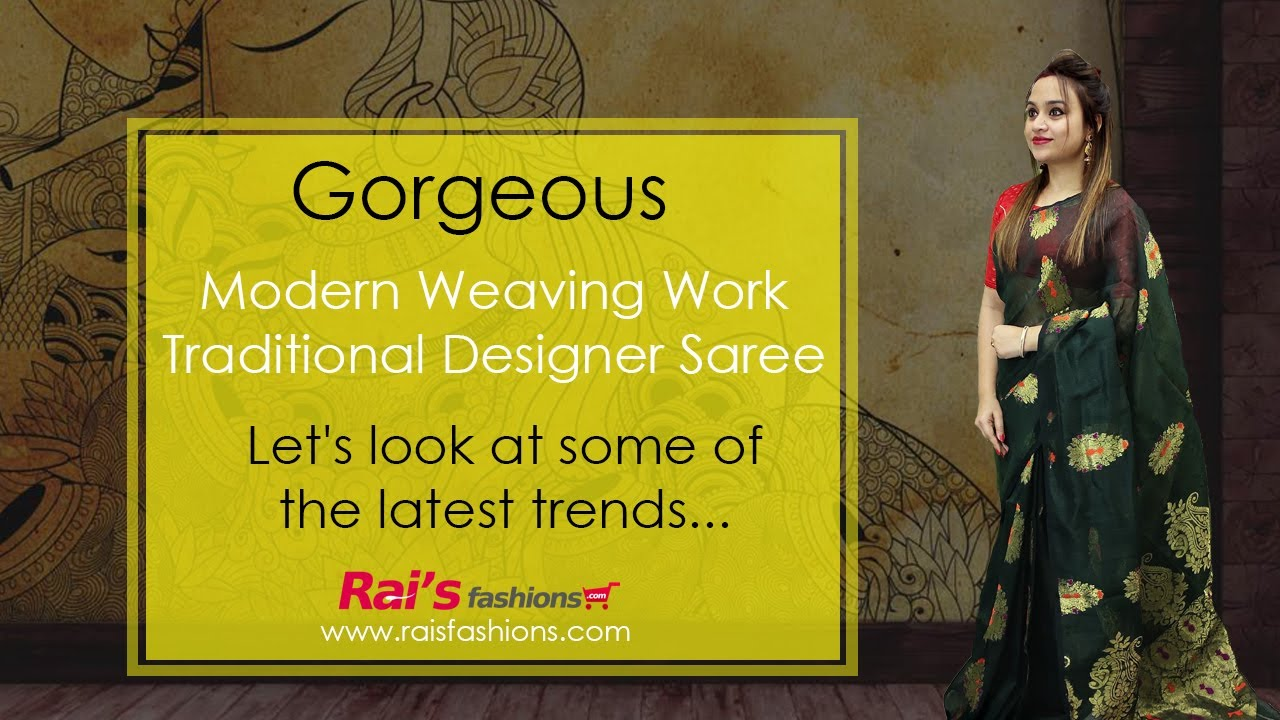 Gorgeous 😍 Modern Weaving Work Traditional Designer Saree (13th August) - 11AD