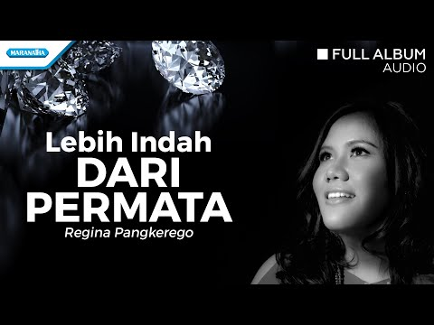 Regina Pangkerego - Lebih Indah Dari Permata